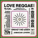BIONIC SKANK「70's SELECTION ~LOVE REGGAE~vol.2」 【予約】