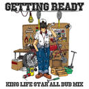 RIO[ KING LIFE STAR ]/  『GETTING READY』ALL DUB MIX 2017
