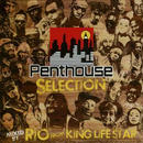 ROCKERS ISLAND「PENTHOUSE SELECTION MIX / RIO from KING LIFE STAR」
