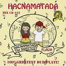 HACNAMATADA「Vol.12  THE SWEETEST FLAVA」
