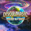 EMPEROR(DJ TAKU) 「DISCO MAGIC」