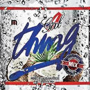RACY BULLET (DJ MASAMATIXXX)「 GAL THING vol.7」