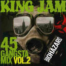 KING JAM 「GANGSTA MIX Vol.2」