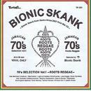 BIONIC SKANK「70'S SELECTION ~ROOTS REGGAE~ vol.1」