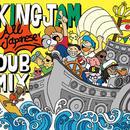 KING JAM 「ALL JAPANESE DUB MIX」