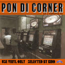 FUJIYAMA 「PON DI CORNER vol.2 -USE VINYL ONLY」Selected by KIDD