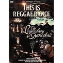 I-VAN「THIS IS REGGAE DANCE -THE LEGENDARY OF DANCEHALL- 〜ダンスホールのレジェンド達〜 」(DVD)