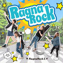 RagnaRock 「RagnaRock Ⅰ」