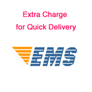 Extra charge for quick delivery [EMS]