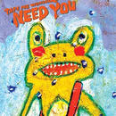 TAPE ME WONDER - NEED YOU