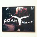 A3ポスター【ROAM FREE】