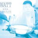 WATT a.k.a. ヨッテルブッテル / Shikou品