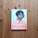 Foam #39 Talent