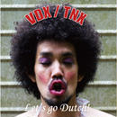 "VDX/TNX split album ""Let's go Dutch!"""