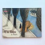 Un Lion a Paris ライオンのパリ旅行