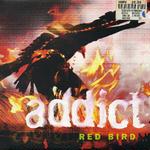 Red Bird / Addict
