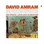 LATIN JAZZ CELEBRATION / David Amram