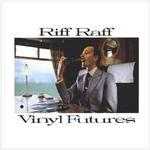 Vinyl Futures / Riff Raff