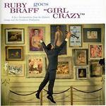 Ruby Braff Goes Girl Crazy / Ruby Braff