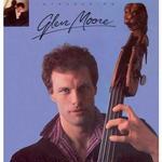Introducing Glen Moore / Glen Moore