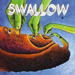 SWALLOW / SWALLOW