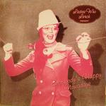 Everybody's Happy Nowadays(translucent pink vinyl) / Ladies Who Lunc