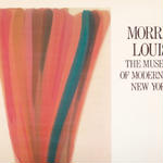 MORRIS LOUIS / THE MUSEUM OF MODERN ART NEW YORK