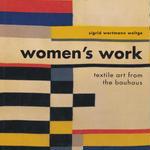 Woman's work textile art from the bauhaus