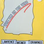 Written on the Wind / Lawrence Weiner