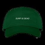 SURF IS DEAD ASLEEP 6PANEL CAP FOREST