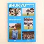 SHUKYU Magazine No.3 IDENTITY ISSUE