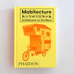 Mobitecture Architecture on the Move
