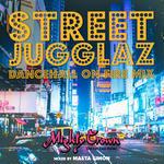 MIGHTY CROWN 「STREET JUGGLAZ -DANCEHALL ON FIRE MIX-」Mixed by MASTA SIOMN 特典ステッカー付