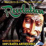 FUJIYAMA 「REVELATION-100%RASTA ARTIST ONLY」Mixed by ACURA
