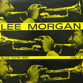Lee Morgan - Vol. 3 [LP][Blue Note] ⇨Blue Note 名盤。