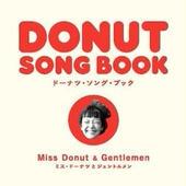 "Miss Donut and Gentlemen ""Donut Songbook"""