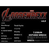 LOOSEWREXX vol,4