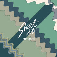 ampel『Shoot It』