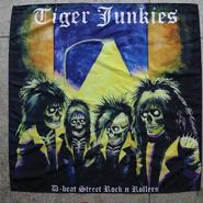 "Tiger Junkies ""D-beat street rock'n rollers"" Big Flag"