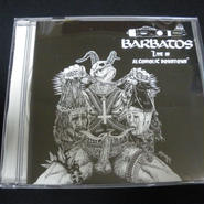 """Barbatos """"Live in alcoholic Downtown"""" Live CD"""