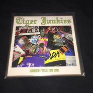 "Tiger Junkies ""Green Tea or Die"" 7'ep"