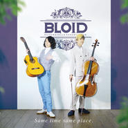【CD】BLOID /『Same Time Same Place. 』