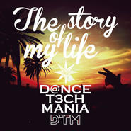 DTM new single「The story of my life」