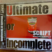Ultimate or Incomplete_SCRIPT(CD)