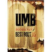 "ULTIMATE MC BATTLE - UMB 2008 EAST ""BEST BOUT VOL.05"""