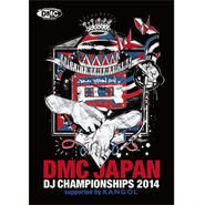 DMC JAPAN - DJ CHAMPIONSHIP 2014 FINAL [2DVD]