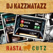 DJ KAZZMATAZZ - RASTA CUTZ [MIX CD]