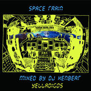 YELLADIGOS - SPACE TRAIN MIX TAPE mix by DJ KEN-BEAT