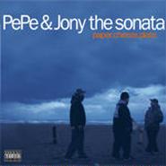 PEPE & JONY THE SONATA - PAPER, CHEEZE, PLATE