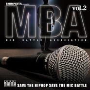 V.A - SHINPEITA PRESENTS M.B.A -MIC BATTLE ASSOCIATION- VOL.2